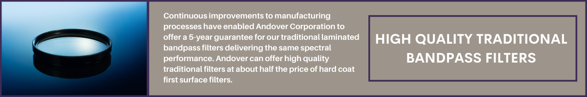 Andover Corporation to offer a 5-year guarantee for our traditional laminated bandpass filters